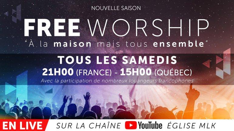 FREE WORSHIP UNITÉ HEBDO