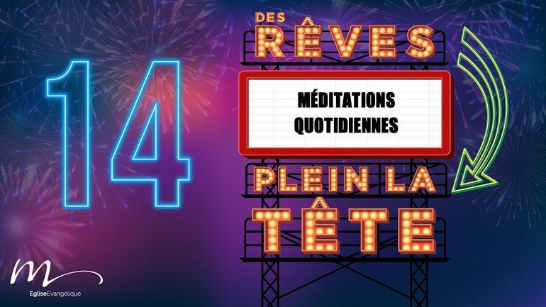 Des Rêves Méditation 14 - Philippiens 1.6 - Église M