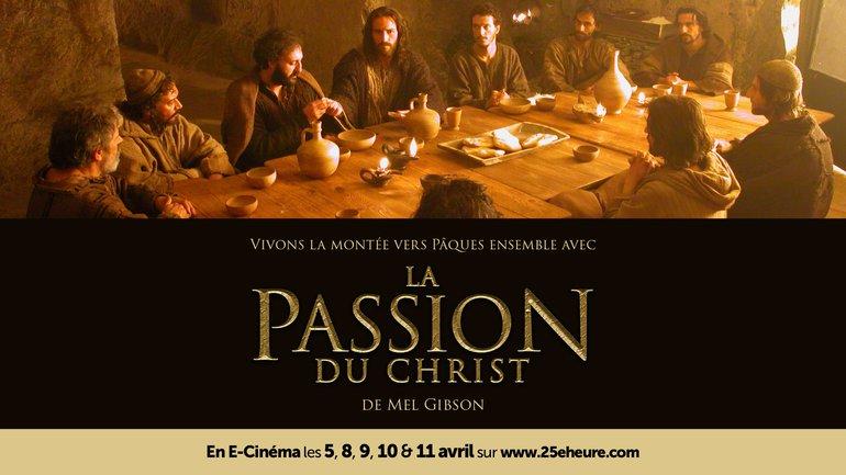 🎬 La Passion 🔥 du Christ en E-Cinéma !