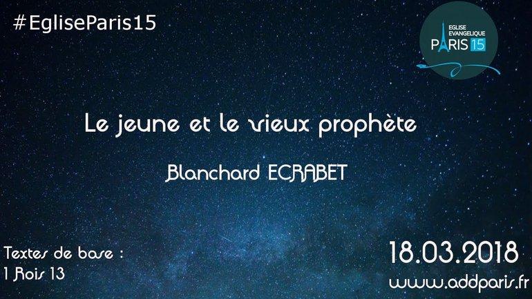 Le jeune et le vieux prophète - Blanchard ECRABET
