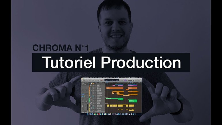 Tutoriel Arrangements et Production de Chroma No. 1: Apaise mon âme