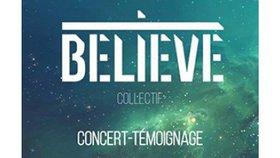 Collectif Believe en concert -témoignage le 06 février 2016