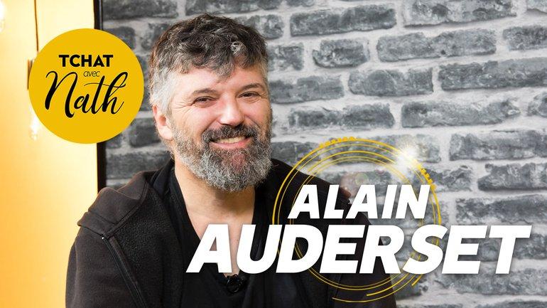 Tchat avec Nath avec Alain Auderset