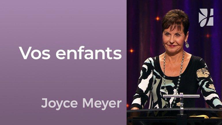 2mn avec Joyce Meyer - Priez pour vos enfants - 680