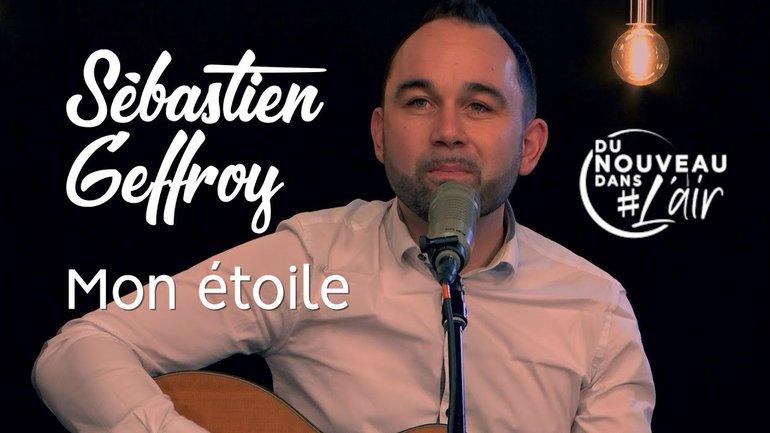 Mon étoile - Sébastien Geffroy - Du nouveau dans l'air