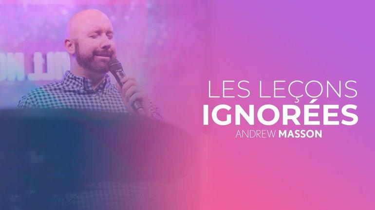 Les leçons ignorées - Andrew Masson