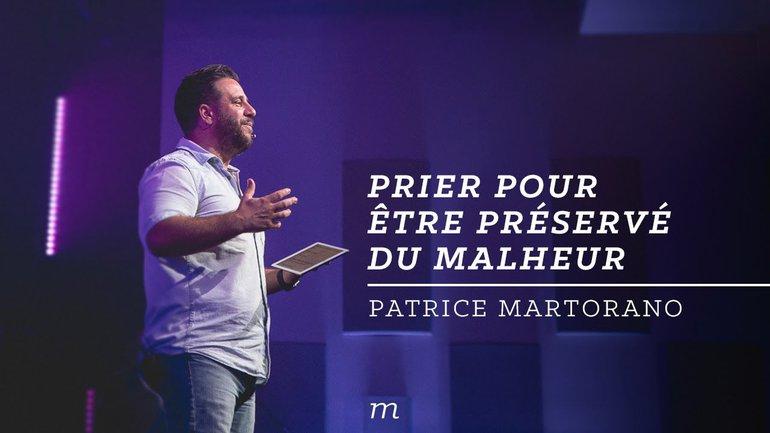 Être préservé du malheur - Patrice Martorano