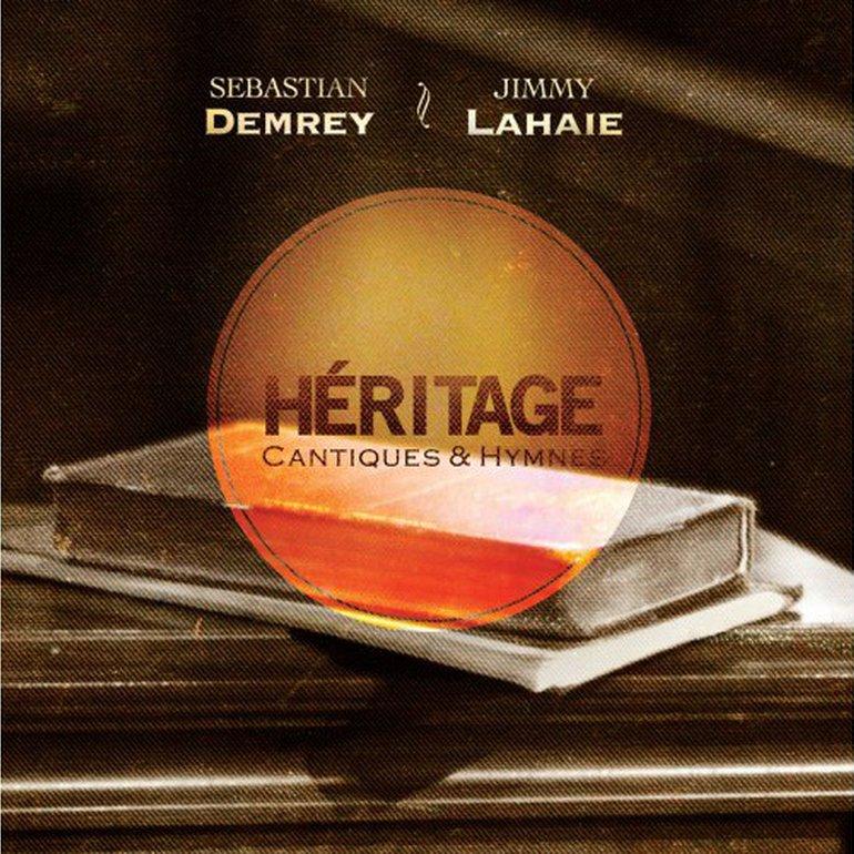 Héritage - Cantiques & Hymnes Vol.1