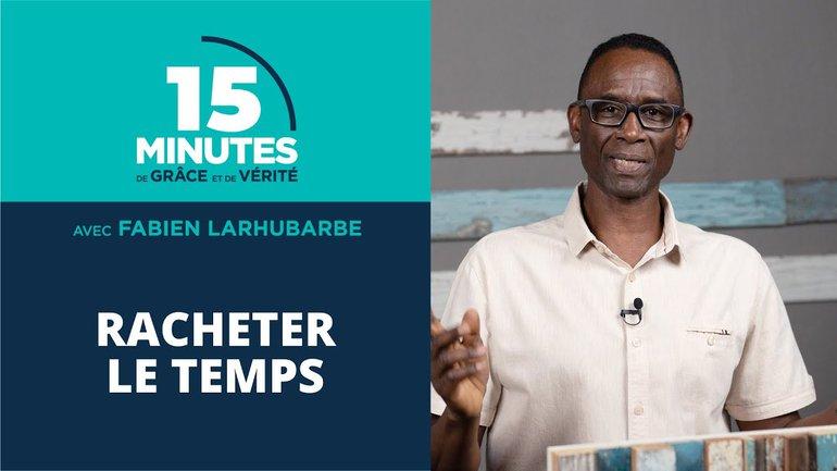 Racheter le temps | Fabien Larhubarbe